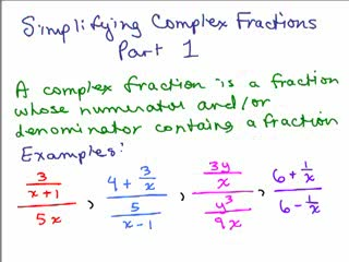 Complex Fractions / Simplifying Rational Expressions videos