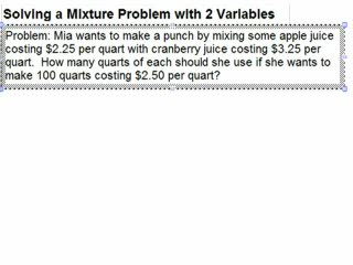 Solving a Mixture Problem using 2 variables preview image