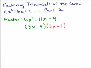 Factoring 9 - Trinomials Part 2 - Get one factor! preview image