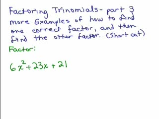 Factoring 10 - Trinomials part 3 - get one factor! preview image